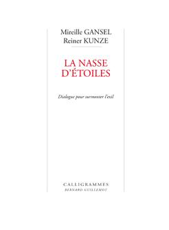 «La Nasse d'étoiles» – Dialogue entre Mireille Gansel et Reiner Kunze