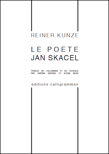Sortie : «Le poète Jan Skacel» par Reiner Kunze